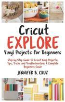 Cricut Explore Vinyl Projects for Beginners