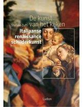 De kunst van het kijken - Italiaanse Renaissanceschilderkunst