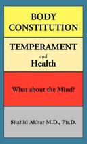 Body Constitution, Temperament and Health