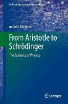 From Aristotle to Schrodinger