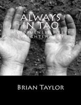 Always in Tao