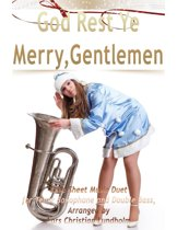 God Rest Ye Merry, Gentlemen Pure Sheet Music Duet for Tenor Saxophone and Double Bass, Arranged by Lars Christian Lundholm