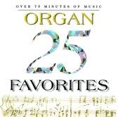25 Organ Favorites