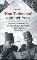 'Neu Turkestan' aan het front