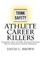 Athlete Career Killers