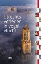 Utrechts verleden in vogelvlucht