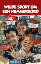 Bob Evers 32 - Bob Evers: Wilde sport om een nummerbord