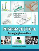 Pharmaceutical Packaging Innovations