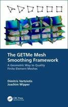 The GETMe Mesh Smoothing Framework