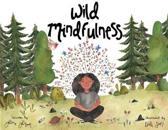 Wild Mindfulness