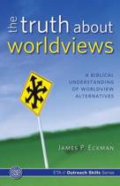The Truth about Worldviews