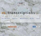 Renaissance Transcriptions
