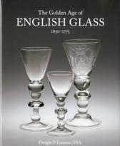The Golden Age of English Glass 1650-1775