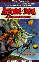 Atom-Age Combat Six Issue Jumbo Comic
