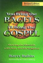 You Bring the Bagels, I'll Bring the Gospel