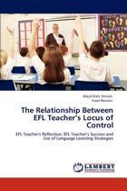 The Relationship Between Efl Teacher's Locus of Control