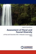Assessment of Floral and Faunal Diversity