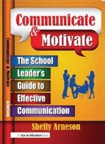 Communicate & Motivate