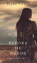 Before He Needs (a MacKenzie White Mystery-Book 5)