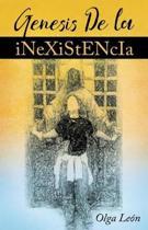Genesis de la inexistencia