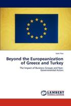 Beyond the Europeanization of Greece and Turkey