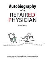 Autobiography of a Repaired Physician