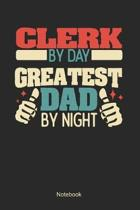 Clerk by day greatest dad by night