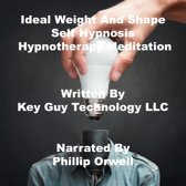 Ideal Weight And Shape Self Hypnosis Hypnotherapy Meditation