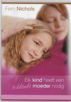 Telos - Elk kind heeft een biddende moeder nodig