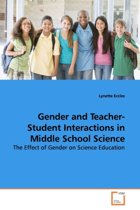 Gender and Teacher-Student Interactions in Middle School Science
