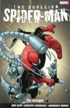 The Superior Spider-Man - Vol. 3: No Escape
