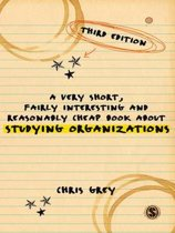 Omslag van 'A Very Short, Fairly Interesting and Reasonably Cheap Book About Studying Organizations'