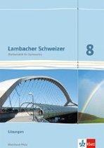 Lambacher Schweizer. 8. Schuljahr. Lösungen. Neubearbeitung. Rheinland-Pfalz
