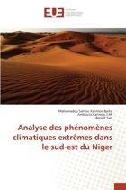 Analyse Des Phenomenes Climatiques Extremes Dans Le Sud-Est Du Niger