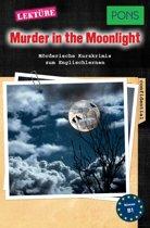 PONS Kurzkrimis: Murder in the Moonlight