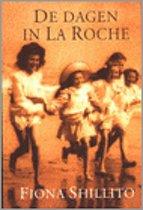De Dagen In La Roche