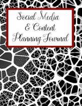 Social Media & Content Planning Journal: Blog Planner and Social Media Planning and Marketing Notebook, Daily Schedule Organizer Calendar Quarterly