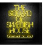 The Sound Of Swedish House (Unmixed