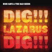Dig, Lazarus, Dig!!!