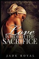 Love Is Worth the Sacrifice