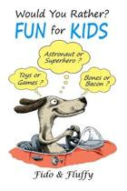 Would You Rather Fun for Kids