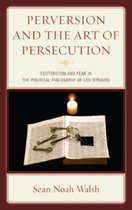 Perversion and the Art of Persecution
