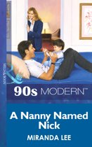 A Nanny Named Nick (Mills & Boon Vintage 90s Modern)