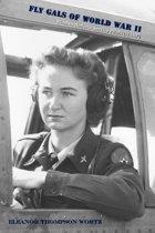 Fly Gals of World War II