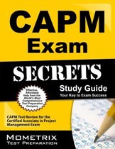 CAPM Exam Secrets, Study Guide