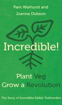 Incredible! Plant Veg, Grow a Revolution