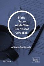 Bíblia Satan Ainda Vive Em Nossos Corações