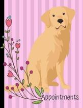 Appointments: Golden Retriever Dog Pink Daily Planner Hourly Appointment Book Schedule Organizer Personal Or Professional Use 52 Wee