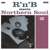 R'N'B' Meets Northern Soul, Vol. 3