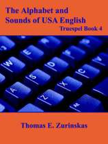 The Alphabet and Sounds of USA English